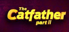 pragmatic/TheCatfatherPartII